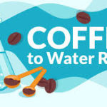 What Is The Right Coffee To Water Ratio?